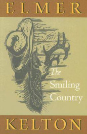 The Smiling Country av Elmer Kelton (Innbundet)