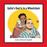 Omslag - Galia's Dad is in a Wheelchair