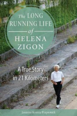 Omslag - The Long Running Life of Helena Zigon