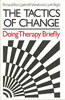 The Tactics of Change av Richard Fisch, John H. Weakland og Lynn Segal (Innbundet)
