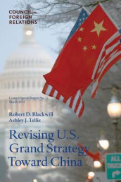 Revising U.S. Grand Strategy Toward China av Ambassador Robert D Blackwill og Ashley J Tellis (Heftet)