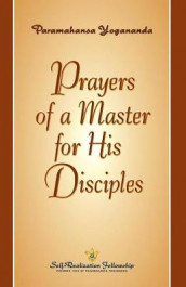 Prayers of a Master for His Disciples av Paramahansa Yogananda (Heftet)
