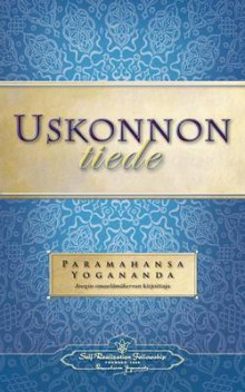 Uskonnon Tiede - The Science of Religion (Finnish) av Paramahansa Yogananda (Heftet)