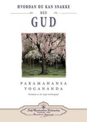 Hvordan Du Kan Snakke Med Gud (How You Can Talk with God - Norwegian) av Paramahansa Yogananda (Heftet)