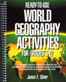 Ready-to-Use World Geography Activities for Grades 5-12 av James F. Silver (Heftet)