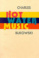 Hot Water Music av Charles Bukowski (Heftet)