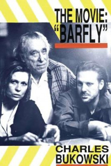 Barfly - The Movie av Charles Bukowski (Heftet)