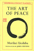 Omslag - Art of Peace,The:Teachings of the Founder of AikidoPocket Classic