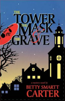 The Tower, The Mask, And The Grave av B. Carter (Heftet)