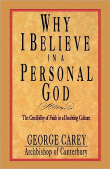 Why I Believe in Personal God av George Carey (Heftet)