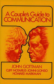 A Couples Guide to Communication av John M. Gottman, Cliff Notarius, Jonni Gonso og Howard Markman (Heftet)