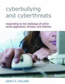 Cyberbullying and Cyberthreats av Nancy E. Willard (Heftet)