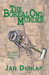 The Boreal Owl Murder av Jan Dunlap (Heftet)