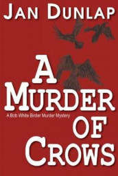 A Murder of Crows av Jan Dunlap (Heftet)