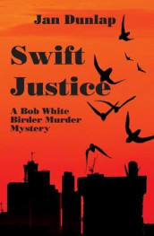 Swift Justice av Jan Dunlap (Heftet)