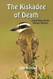 The Kiskadee of Death av Jan Dunlap (Heftet)