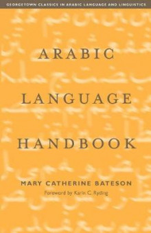 Arabic Language Handbook av Mary Catherine Bateson (Heftet)