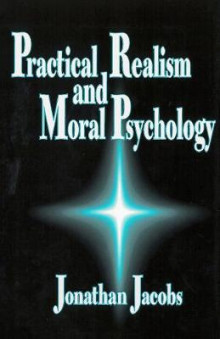 Practical Realism and Moral Psychology av Jonathan Jacobs (Innbundet)