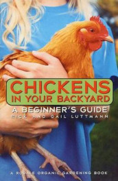 Chickens In Your Backyard av Gail Damerow (Heftet)