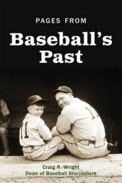 Pages from Baseball's Past av Craig R Wright (Heftet)