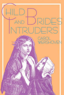 Child Brides & Intruders av Carol Wershoven (Heftet)