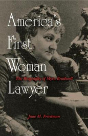 America's First Woman Lawyer av Jane M. Friedman (Innbundet)