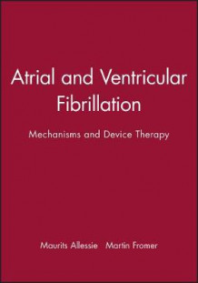 Atrial and Ventricular Fibrillation (Innbundet)