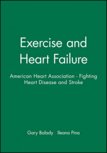 Exercise and Heart Failure (Innbundet)