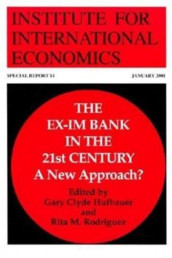 The Ex-Im Bank in the 21st Century - A New Approach? av Gary Clyde Hufbauer og Rita Rodriguez (Heftet)