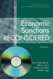 Economic Sanctions Reconsidered - [Softcover with CD-ROM] av Kimberly Ann Elliott, Gary Clyde Hufbauer, Barbara Oegg og Jeffrey Schott (Innbundet)