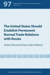 The United States Should Establish Permanent Normal Trade Relations with Russia av Anders Aslund og Gary Clyde Hufbauer (Heftet)