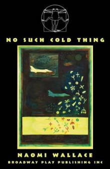 No Such Cold Thing av Naomi Wallace (Heftet)