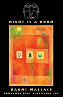 Night Is a Room av Naomi Wallace (Heftet)