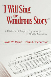 I Will Sing the Wondrous Story av Paul Richardson (Heftet)