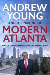 Omslag - Andrew Young and the Making of Modern Atlanta