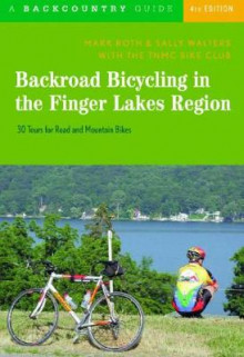 Backroad Bicycling in the Finger Lakes Region av Mark Roth og Sally Walters (Heftet)
