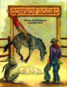 Cowboy Rodeo av James Rice (Innbundet)