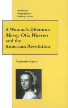 Mercy Otis Warren and the American Revolution av Rosemarie Zagarri (Innbundet)