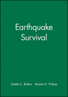 Earthquake Survival: Leader's Manual av Arlette C. Ballew og Marian K. Prokop (Heftet)