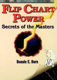 Flip Chart Power av Bonnie E. Burn (Heftet)