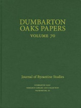 Omslag - Dumbarton Oaks Papers, 70