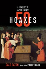 Omslag - A History of Ambition in 50 Hoaxes