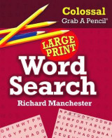 Omslag - Colossal Grab a Pencil Large Print Word Search