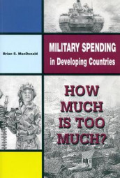 Military Spending in Developing Countries av Brian S. MacDonald (Heftet)