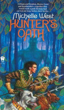 Hunter's Oath av Michelle West (Heftet)