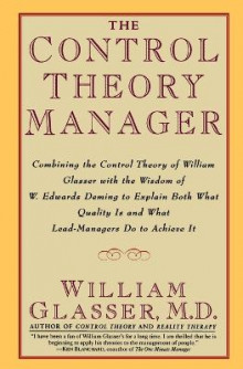 The Control Theory Manager av William Glasser (Heftet)