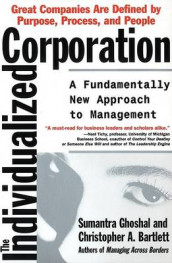 The Individualized Corporation av Christopher A Bartlett og Sumantra Ghoshal (Heftet)