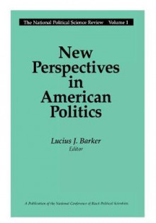 New Perspectives in American Politics av Lucius J. Barker (Heftet)