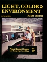 Light, Colour and Environment av Faber Birren (Heftet)