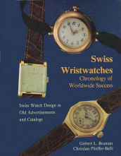 Swiss Wristwatches: Chronology of Worldwide Success av Gisbert L. Brunner (Innbundet)